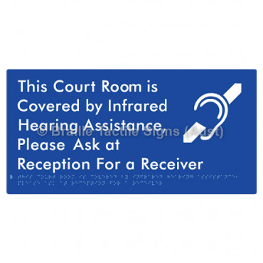 This Court Room is Covered by Infrared Hearing Assistance, Please Ask at Reception For a Receiver